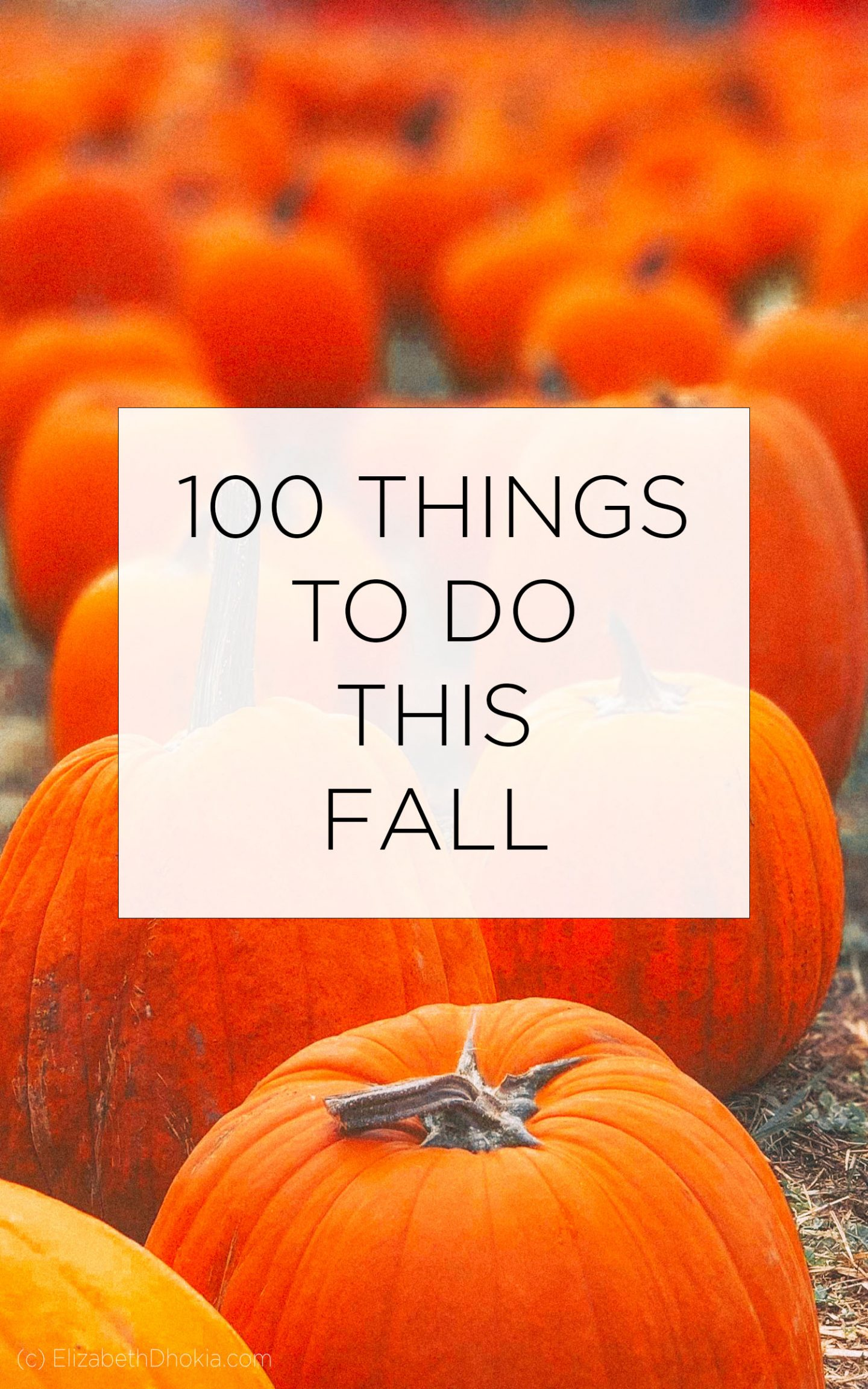 100 Things To Do This Fall List